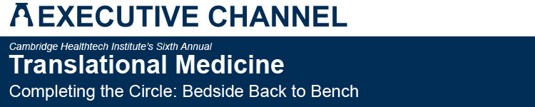 Translational Medicine - Completing the Circle: Bedside Back to Bench